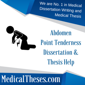 Abdomen Point Tenderness Dissertations & Thesis Help