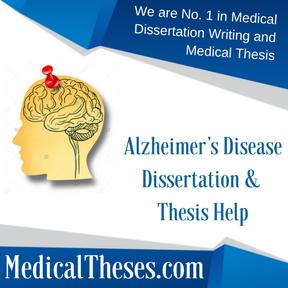 Alzheimer's Disease Dissertation & Thesis Help