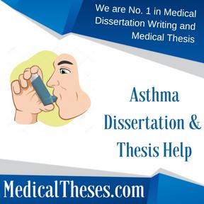 Asthma Dissertation & Thesis Help