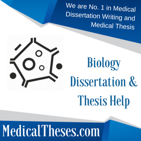 Biology Dissertations & Thesis Help