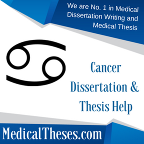 Cancer Dissertation & Thesis Help