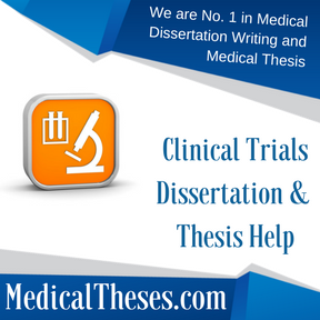 Clinical Trials Dissertation & Thesis Help