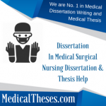 Dissertation In Medical Surgical Nursing