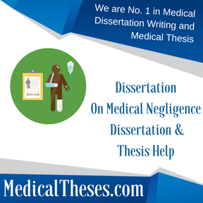 Dissertation On Medical Negligence Dissertation & Thesis Help