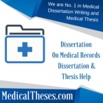Dissertation On Medical Records