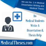 Do Medical Students Write A Dissertation