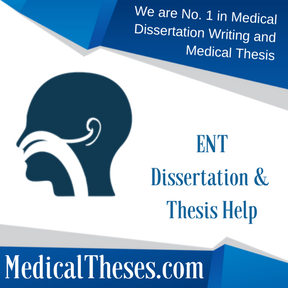 ENT Dissertation & Thesis Help