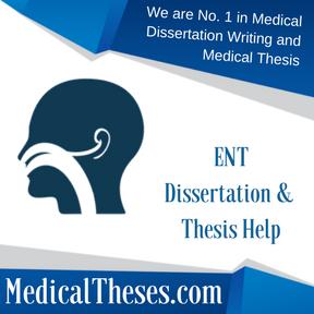 ENT Dissertation & Thesis Help