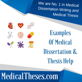 Examples Of Medical Dissertations & Thesis Help