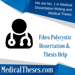 Fibro Polycystic Dissertation & Thesis Help