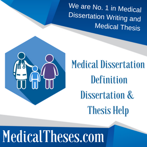 medical definition medical thesis writing service medical medical dissertation definition dissertation thesis help