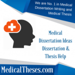 Medical Dissertation Ideas