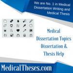 Medical Dissertation Topics