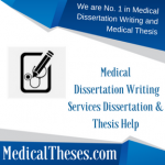 Medical Dissertation Writing Services