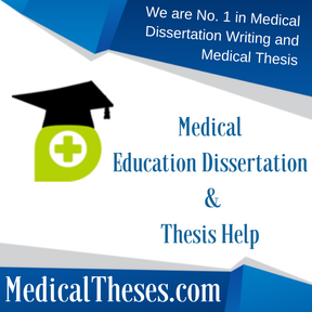 Medical Education Dissertation & Thesis Help