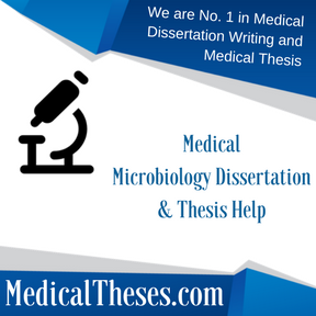 Medical Microbiology Dissertations & Thesis Help
