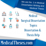Medical Surgical Dissertation Topics