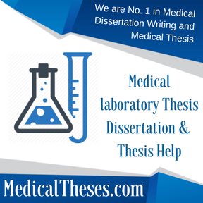 Medical laboratory Thesis Dissertation & Thesis Help