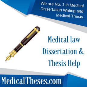 Medical law Dissertation Examples Dissertation & Thesis Help