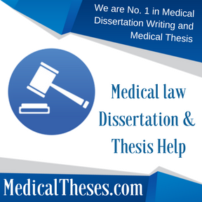 Medical law Dissertation & Thesis Help