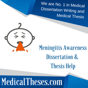 Meningitis Awareness Dissertation & Thesis HelpMeningitis Awareness Dissertation & Thesis Help