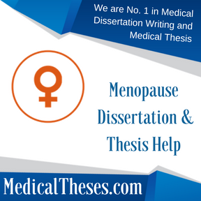 Menopause Dissertation & Thesis Help