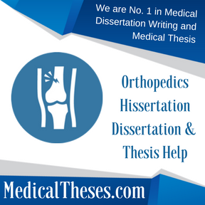 Orthopedics Hissertation Dissertation & Thesis Help
