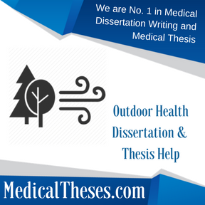 Outdoor Health Dissertation & Thesis Help