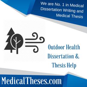 Outdoor Health Dissertation & Thesis Help