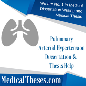 Pulmonary Arterial Hypertension Dissertation & Thesis Help