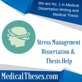 Stress Management Dissertation & Thesis Help