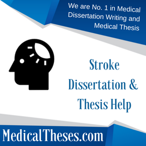Stroke Dissertation & Thesis Help