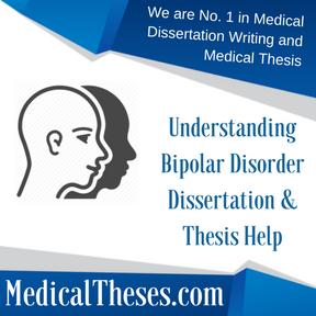 Understanding Bipolar Disorder Dissertation & Thesis Help