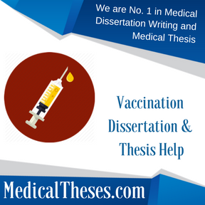 Vaccination Dissertation & Thesis Help