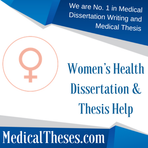 Women's Health Dissertation & Thesis Help