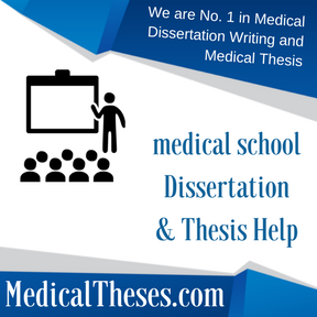 medical school Dissertations & Thesis Help
