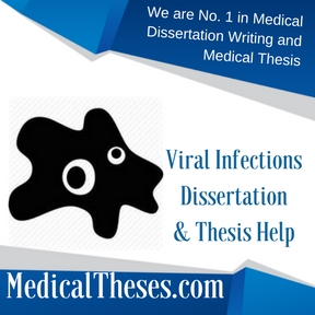 Viral Infections Dissertations & Thesis Help