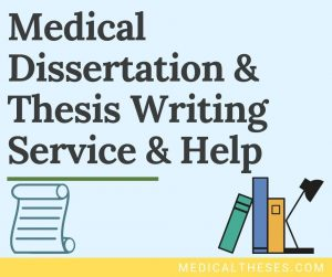 Medical Dissertation & Thesis Writing Service & Help-min