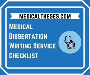 Medical Dissertation Writing Service Checklist