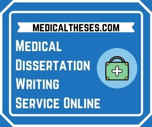 Medical Dissertation Writing Service Online