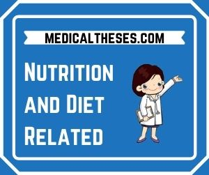 Nutrition and Diet Related
